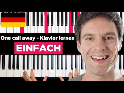 One call away - Charlie Puth - Klavier lernen - EINFACH & Fortgeschritten