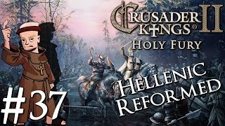 Crusader Kings 2 Holy Fury | By Jupiter | Part 37 | War in Carpathia
