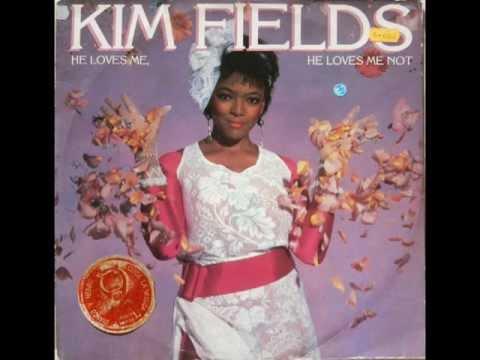 KIM FIELDS-HE LOVES ME-HE LOVES ME NOT