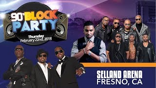 Fresno 90's Block Party @ Selling Arena on February 22nd!
