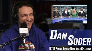 Dan Soder - WTOL School Testing Video Breakdown - Jim Norton & Sam Roberts