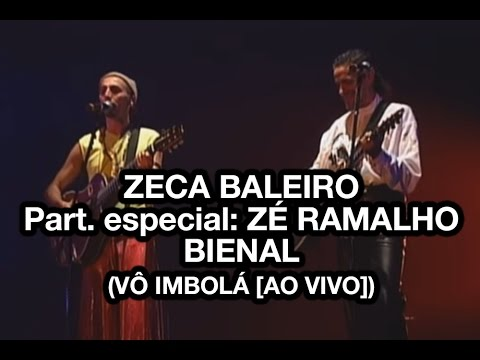 Zeca Baleiro e Zé Ramalho - Bienal (Vô Imbolá Ao Vivo)