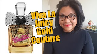 Juicy Couture Viva La Juicy Gold Couture Review