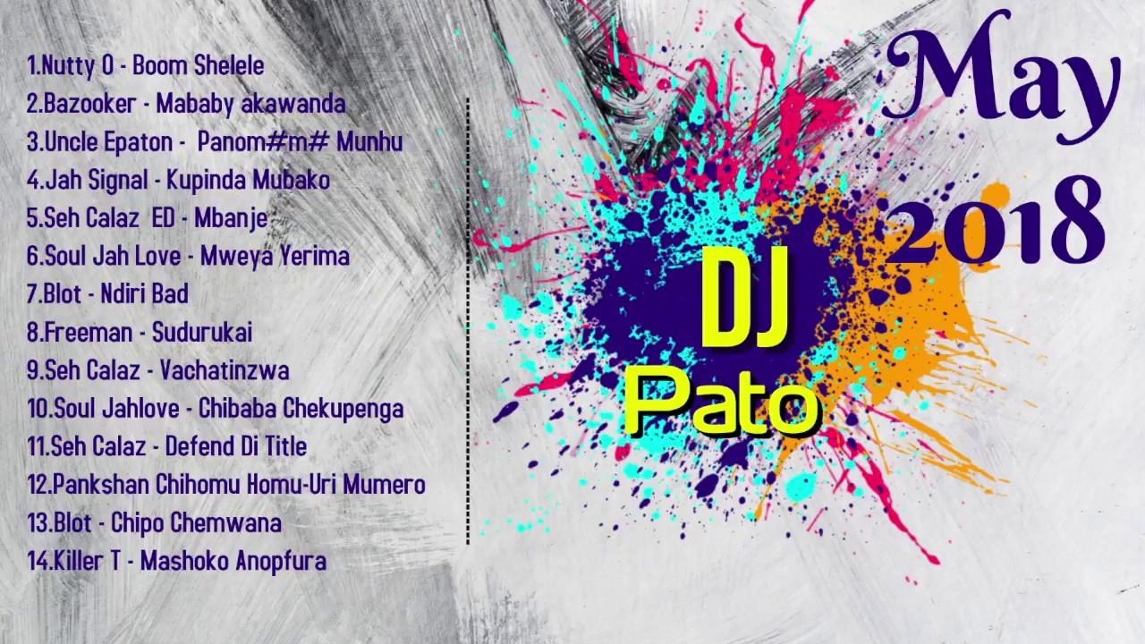 Zimdancehall Mixtape May 2018 (seh calaz,killer t,jah love blot  )- Dj Pato