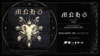 MNHG - Mundare (Official Album Stream)