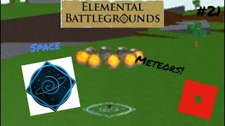 Give Me Space! | Roblox: Elemental Battlegrounds | #21