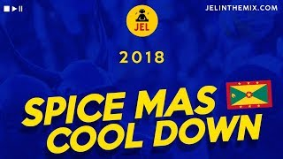 "Gambar cover 2018 SPICE MAS COOL DOWN ""2018 Grenada Soca Mix"" DJ JEL"