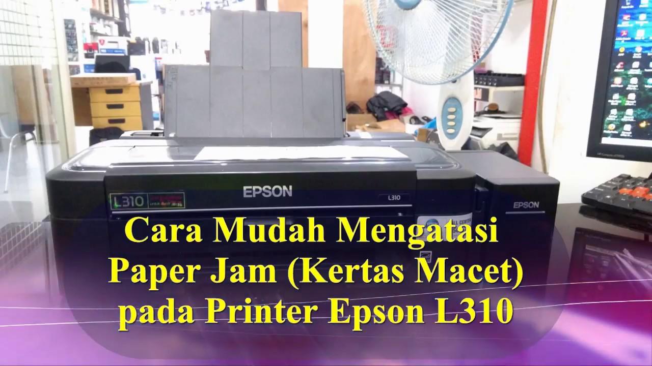 Cara Mudah Mengatasi Paper Jam Kertas Macet Pada Printer Epson