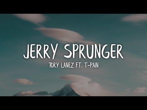 Tory Lanez – Jerry Sprunger (Lyrics / Lyric Video) ft. T-Pain