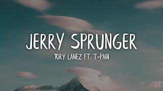 Tory Lanez - Jerry Sprunger (Lyrics / Lyric Video) ft. T-Pain