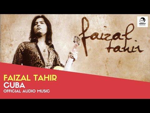 Free Download Faizal Tahir - Cuba (official Audio Music) Mp3 dan Mp4