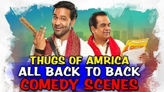 Thugs Of Amrica All Back To Back Comedy Scenes | South Indian Hindi Dubbed Best Comedy Scenes