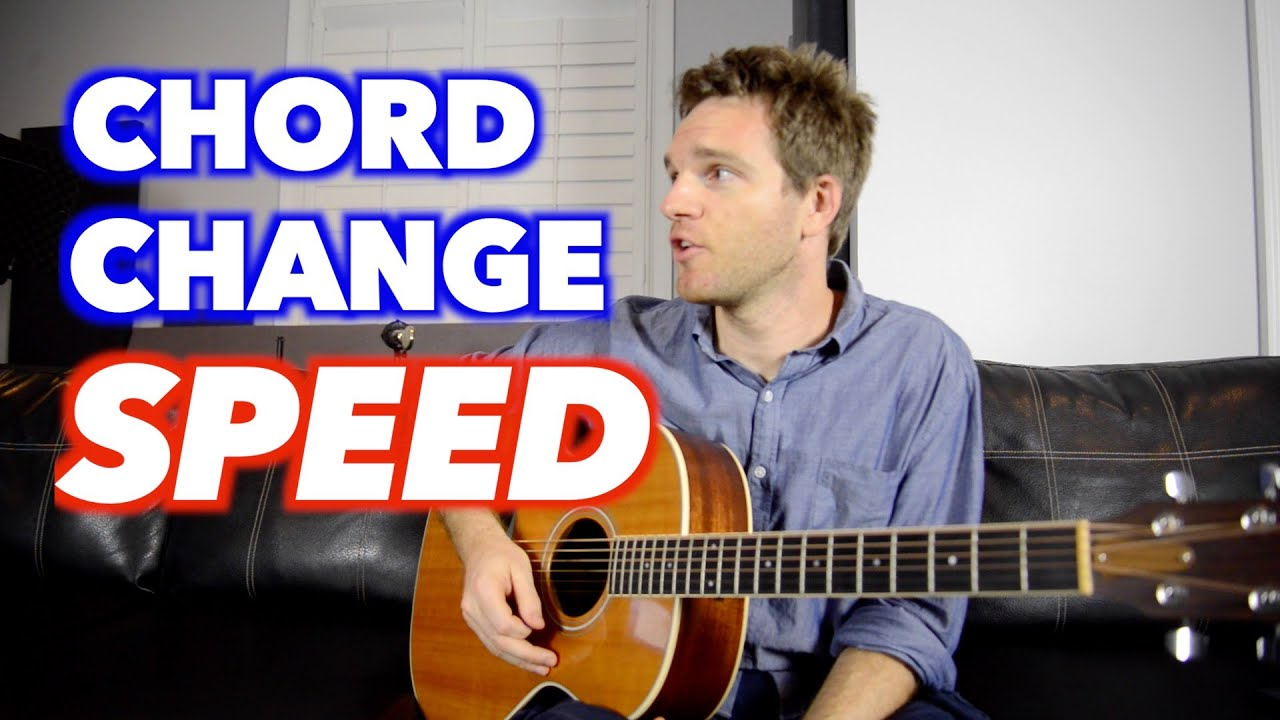 How To Get Faster At Changing Guitar Chords Youtube