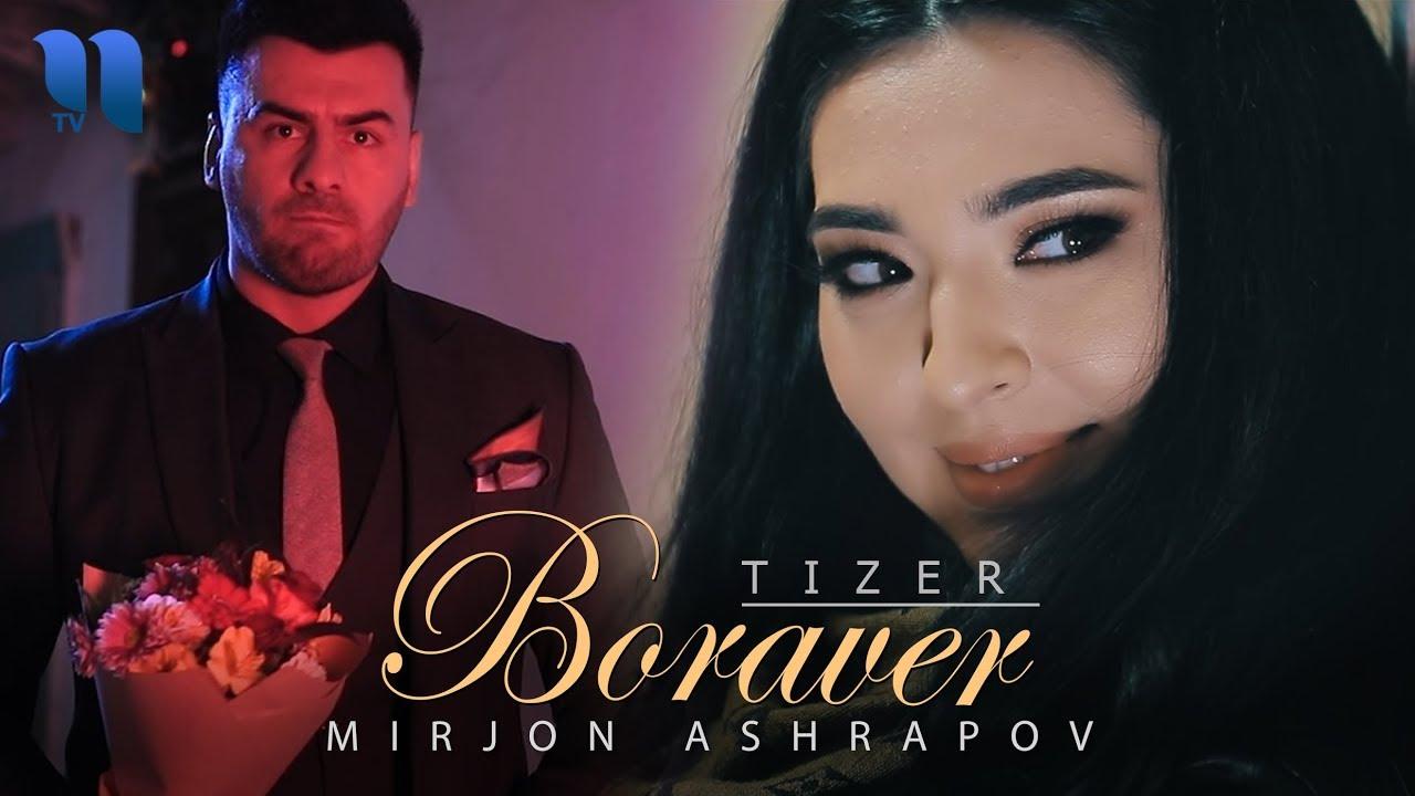 Mirjon Ashrapov - Boraver (tizer) | Миржон Ашрапов - Боравер (тизер)