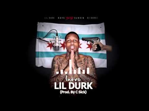 Lil Durk - Intro [Prod by C Sick] (Official Audio)