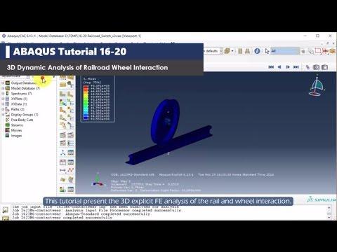 ABAQUS tutorial   Dynamic Analysis of Wheel/Rail Interaction   Contact Analysis   Explicit   16-20
