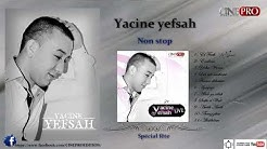 Yacine yefsah - (ALBUM COMPLET) - kabyle -non stop live 2013