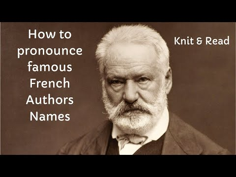How to Pronounce Famous French Authors Names