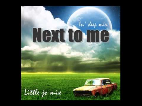 Little jo mix - Next to me