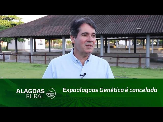 Campo Empreendedor: Expoalagoas Genética é cancelada