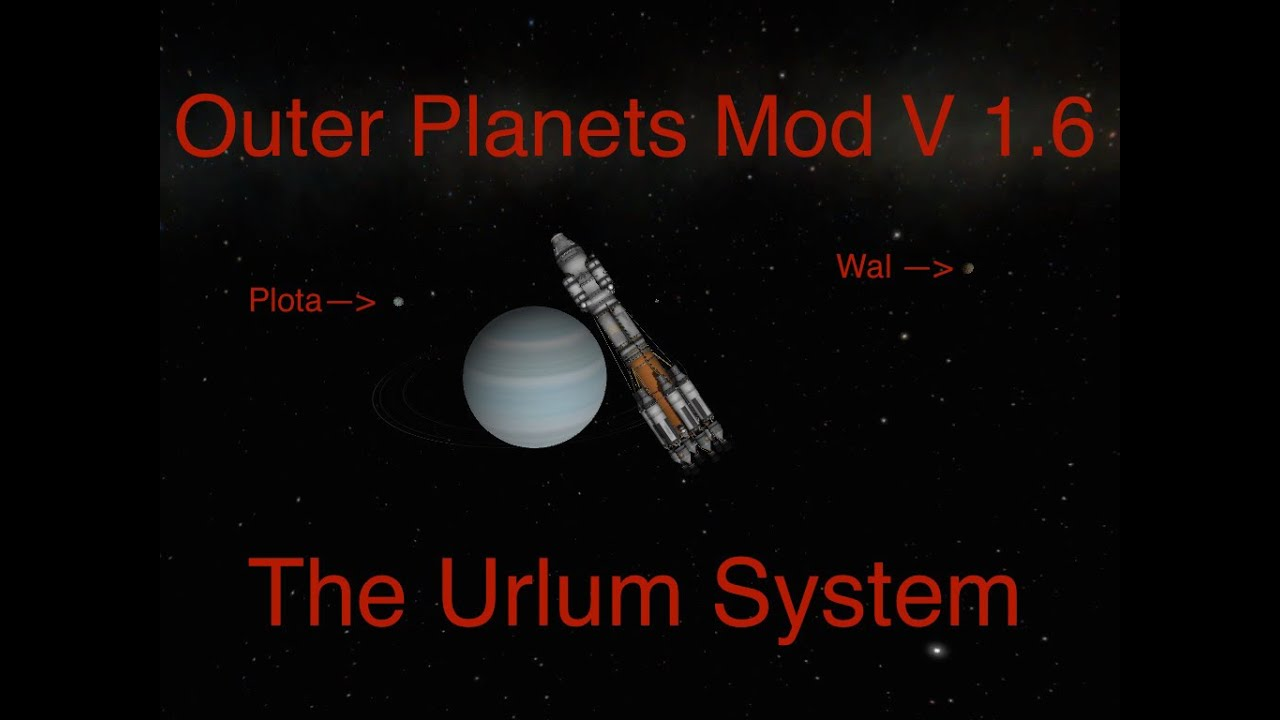 Kerbal Space Program- Outer Planets Mod: Urlum System ...