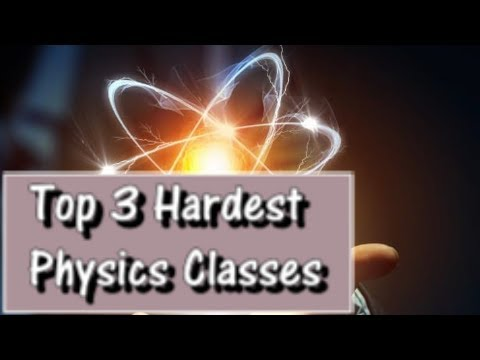 Hardest Physics Classes I've Taken in Undergrad