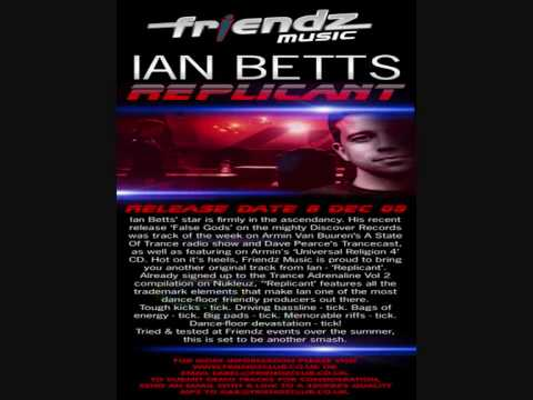 Friendz : Ian Betts - Replicant