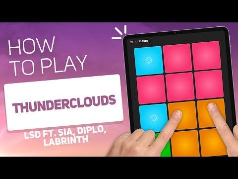 LSD Ft. Sia, Diplo, Labrinth - Thunderclouds | SUPER PADS KIT CLOUDS