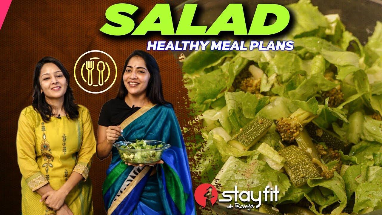 Healthy Meal Plans: Salad | Ramya