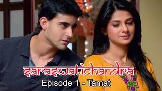 SARASWATICHANDRA EPISODE 1 SAMPAI EPISODE TERAKHIR - TAMAT serial drama india antv