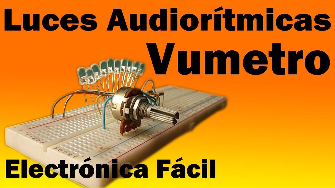 Circuito Luces Audioritmicas : Luces audiorítmicas vumetro muy fácil de hacer viyoutube