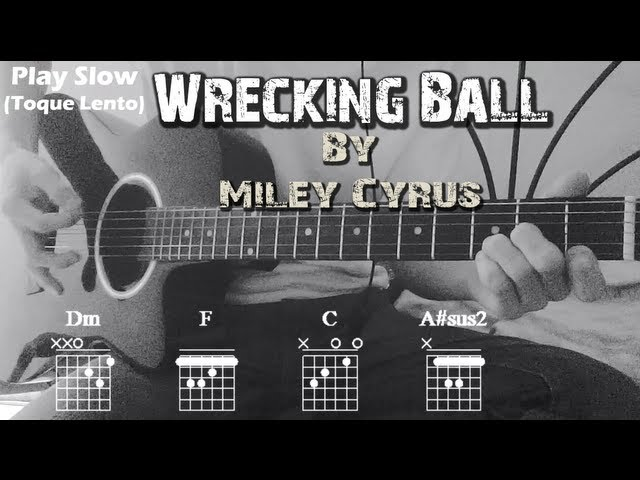 How to Play ▶Miley Cyrus ~ Wrecking Ball◀ || Standard Chords Tutorial || Como Tocar en Guitarra✔ Videos De Viajes
