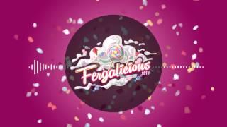 Fergalicious 2016 - Adrian Emile & Carl León Feat. Morgan Sulele