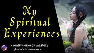 Strange but True - my spiritual experiences