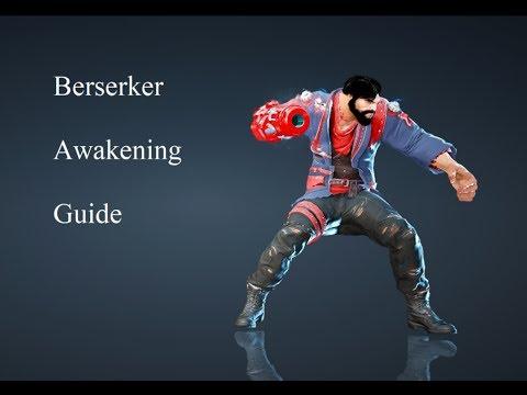 Bdo Berserker Awakening Guide