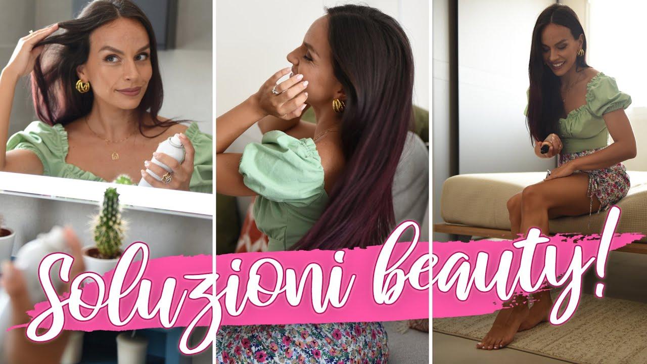 10 SOLUZIONI ai problemi beauty estivi più comuni che devi conoscere!