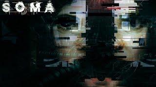 SOMA - Фантастический хоррор от авторов Amnesia (Превью)