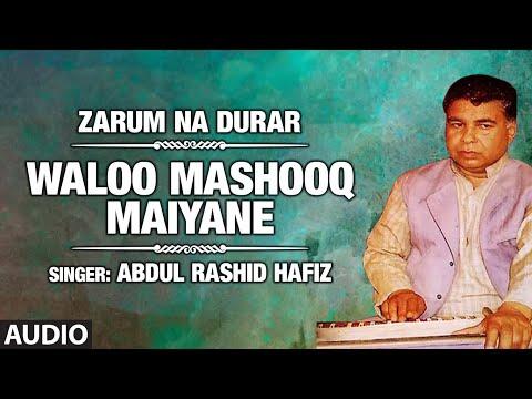 Abdul Rashid Hafiz Kashmiri Songs