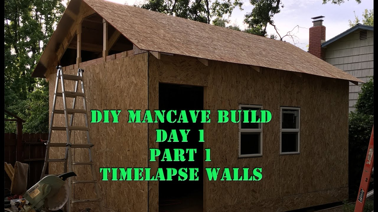 Man Cave Build Part 1 Day Timelapse Of The Walls Going Up Diy Shed Tiny House