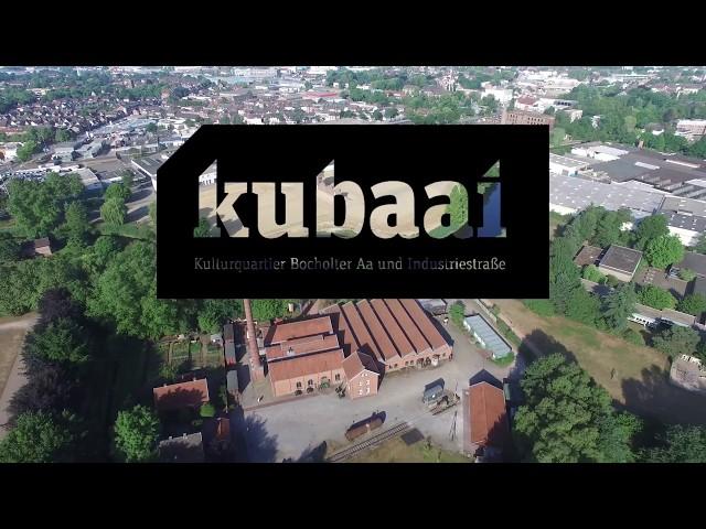 Kubaai: Kultur- und Bildungsstandort an der Bocholter Aa und Industriestraße