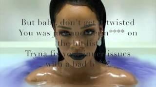 Needed Me  Rihanna (clean lyrics)