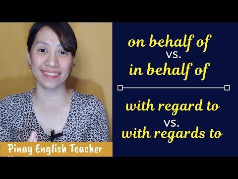 In Behalf Of | On Behalf Of | With Regard To  - English Grammar Lesson (Taglish)