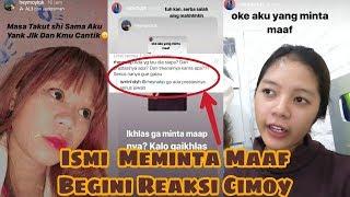 Ismi N Hidayah Meminta Maaf, Ini reaksi Cimoy Montok