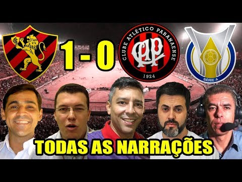 Todas as narrações - Sport 1 x 0 Atlético PR / Brasileirão 2018