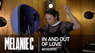 MELANIE C -  In And Out Of Love [Acoustic]