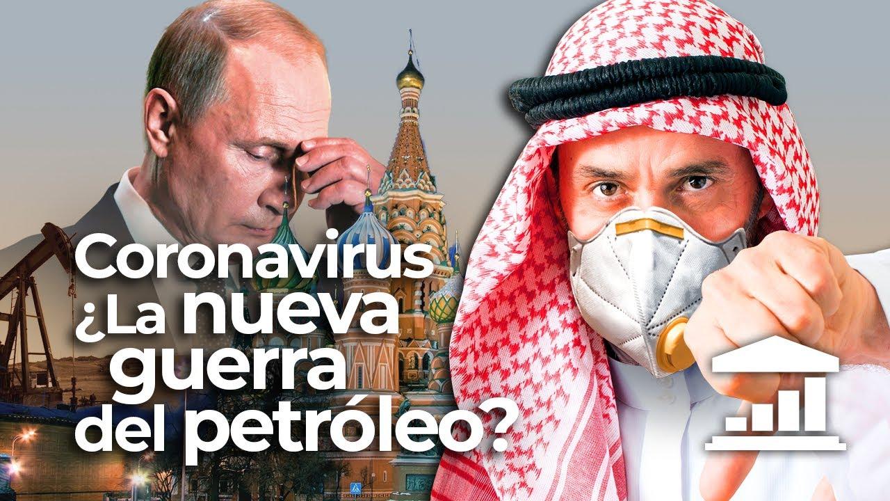 RUSOS vs SAUDÍES: El CORONAVIRUS y la nueva GUERRA del PETROLEO - VisualPolitik