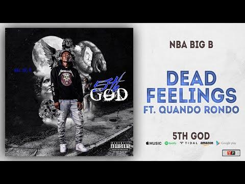 NBA Big B Ft. Quando Rondo - Dead Feelings