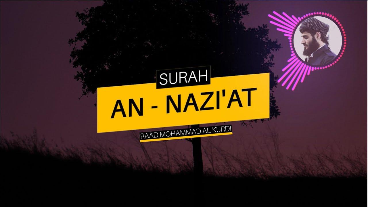 Download AN NAZIAT - RAAD MOHAMMAD AL KURDI With Audio Spectrum