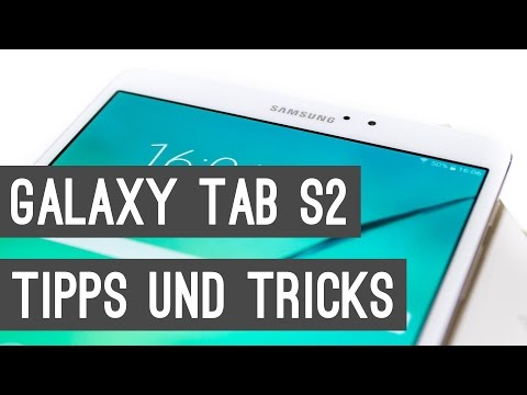 Samsung Galaxy Tab S2 Tipps und Tricks | Deutsch
