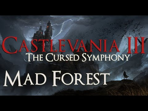 Castlevania III: The Cursed Symphony - 6. Mad Forest
